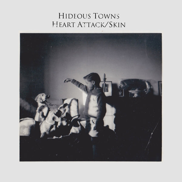 Hideous Towns - Heart Attack 7""