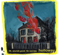 Holloway - Ok, Sounds Good. No Worries. cs