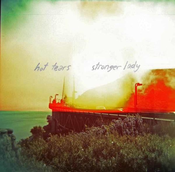 Hot Tears - Stronger Lady 7""