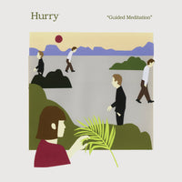 Hurry - Guided Meditation lp