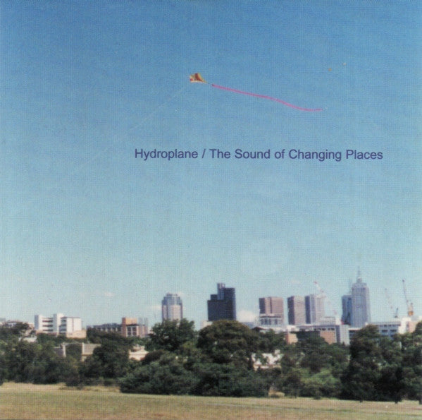 Hydroplane - The Sound Of Changing Places cd