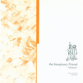 Imaginary Friend - Whimsy 7""