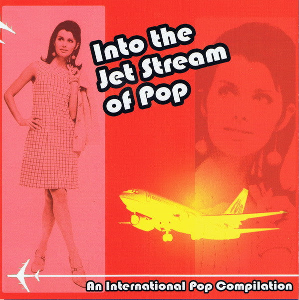 Various - Into The Jet Stream Of Pop cd