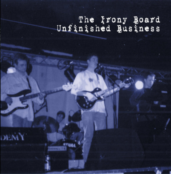 Irony Board - Unfinished Business cd