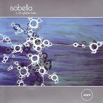 Isobella - A 24 Syllable Haiku cd