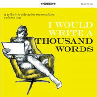 Various - I Would Write A Thousand Words dbl cd