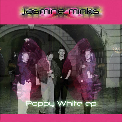 Jasmine Minks - Poppy White EP cdep