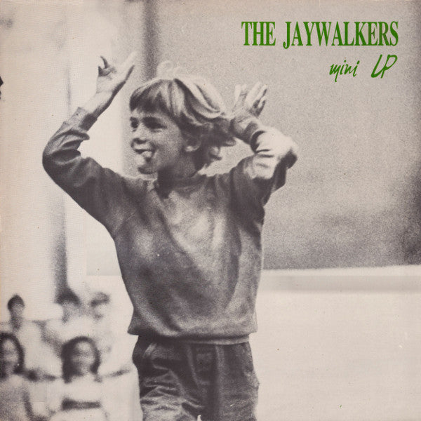 Jaywalkers - Mini LP 12""