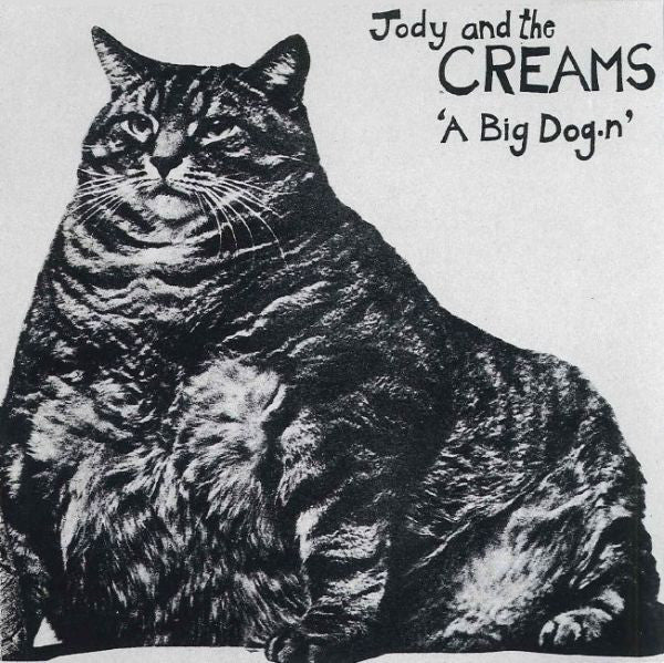 Jody And The Creams - A Big Dog.n cd