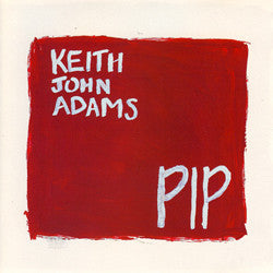 Adams, Keith John - Pip cd