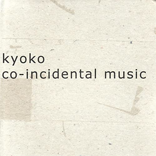 Kyoko - Co-Incidental Music cd