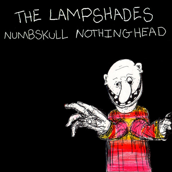 Lampshades - Numbskull Nothinghead cd