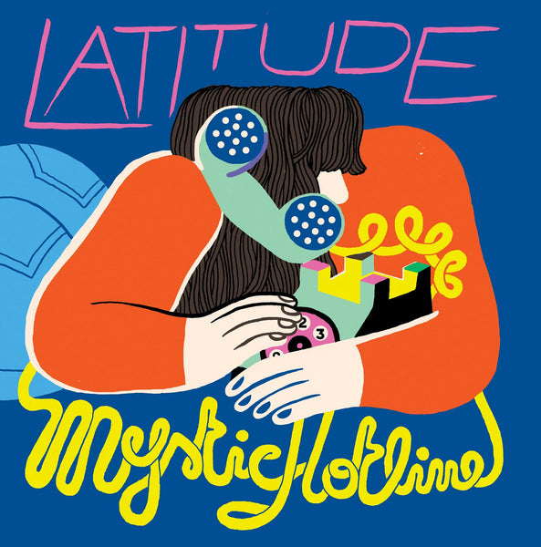 Latitude - Mystic Hotline lp