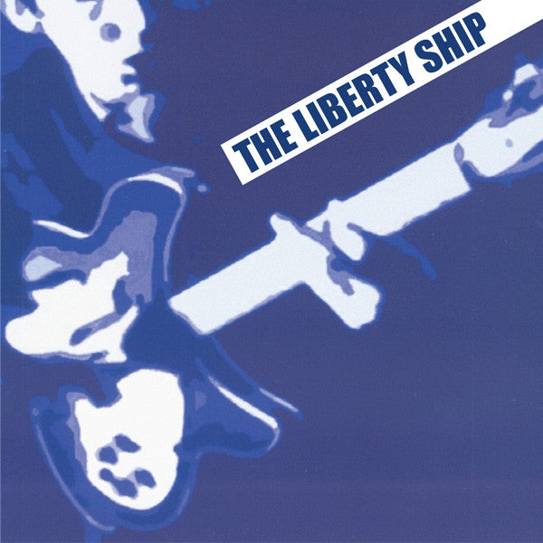 Liberty Ship - I Guess You Didn't See Her 7""