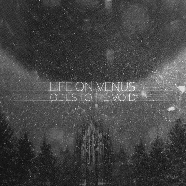 Life On Venus - Odes To The Void lp