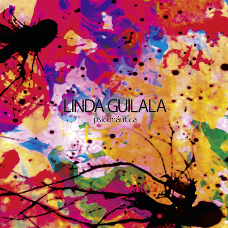 Linda Guilala - Psiconáutica cd/lp