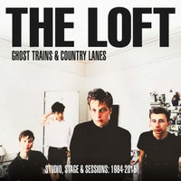 Loft - Ghost Trains & Country Lanes dbl cd