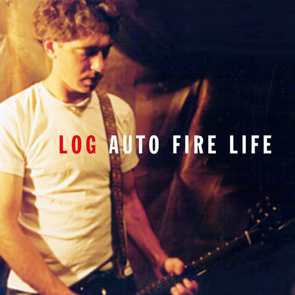 Log - Auto Fire Life cd
