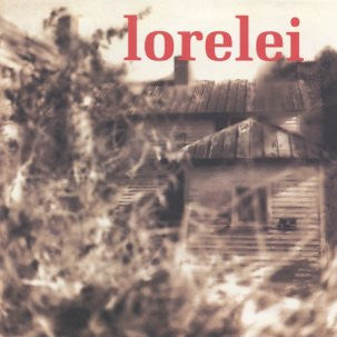 Lorelei - Everyone Must Touch The Stove cd/lp