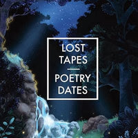 Lost Tapes - Poetry Dates 7""