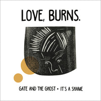 Love, Burns - Gate And The Ghost 7""