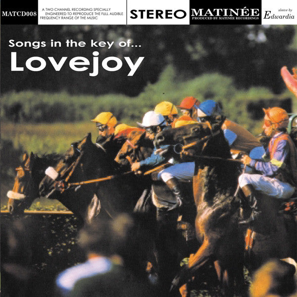 Lovejoy - Songs In The Key Of Lovejoy cd