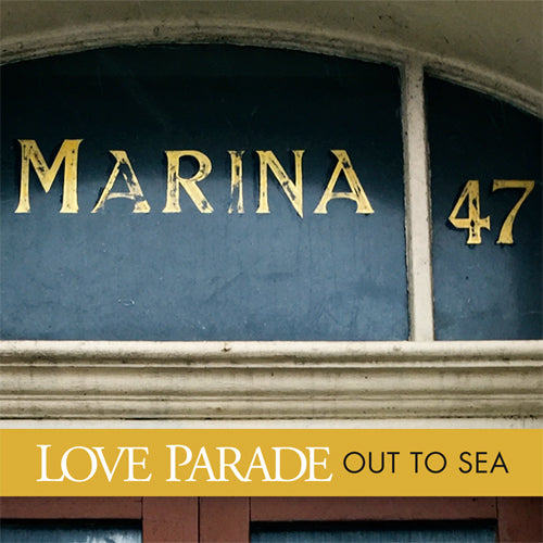 Love Parade - Out To Sea EP cdep/lp