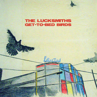 Lucksmiths - Get-To-Bed Birds 7""