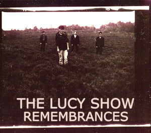 Lucy Show - Remembrances cd