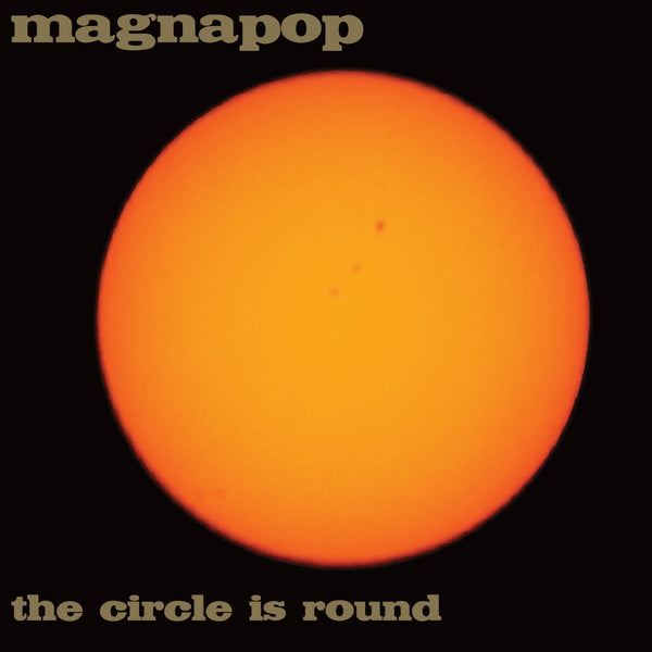 Magnapop - The Circle Is Round cd/lp