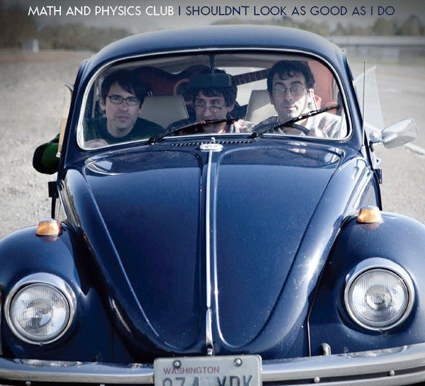 Math And Physics Club - I Shouldn't Look As Good As I Do cd