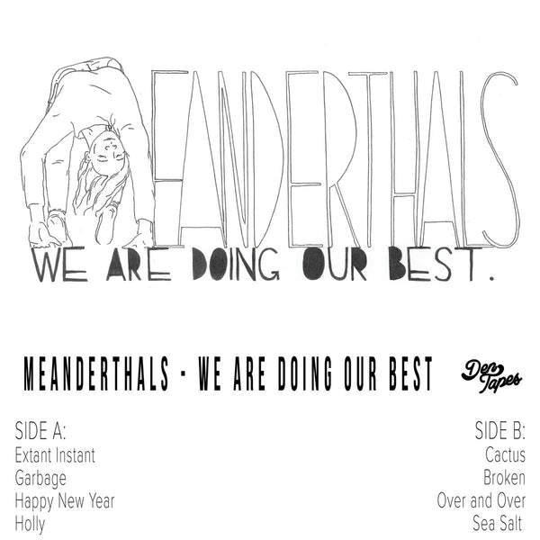 Meanderthals - We Are Doing Our Best cs
