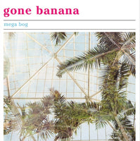 Mega Bog - Gone Banana cd/lp