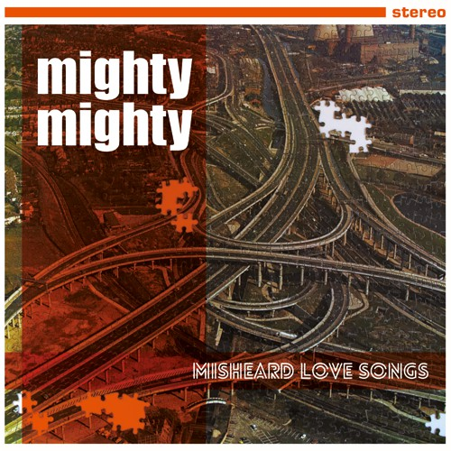 Mighty Mighty - Misheard Love Songs cd/lp
