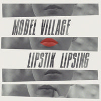 Model Village / Lipstik Lipsing - split cdep