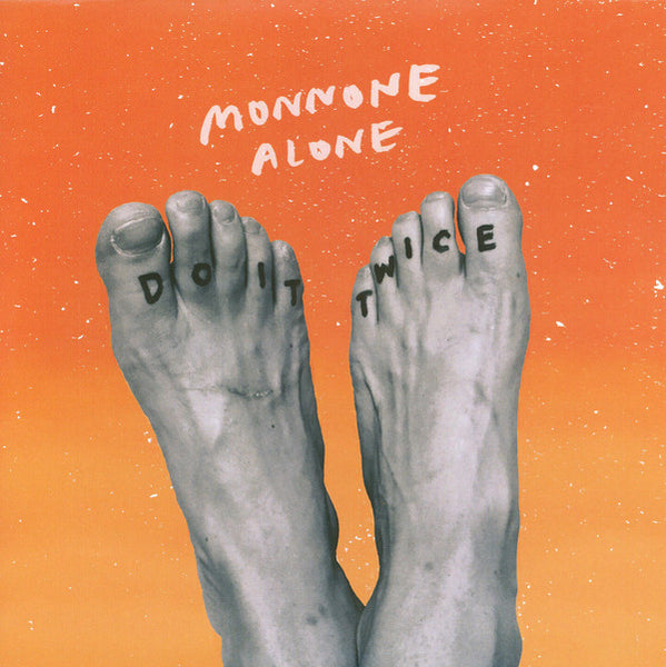 Monnone Alone - Do It Twice 7""
