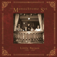 Monochrome Set - Little Noises (1990-1995) cd box