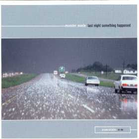 Monster Movie - Last Night Something Happened cd