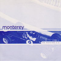 Monterey - The Motorway 7""