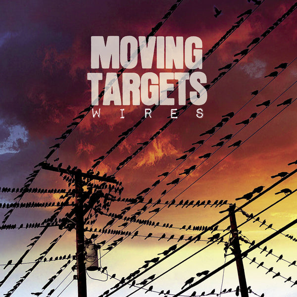 Moving Targets - Wires cd