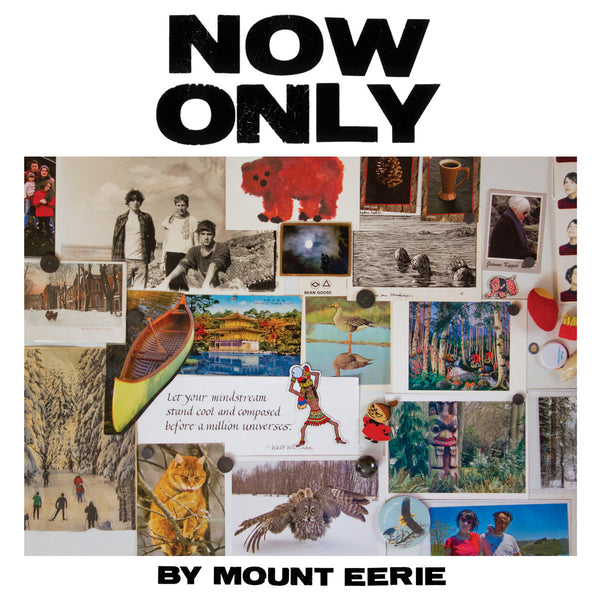 Mount Eerie - Now Only cd