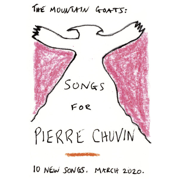 Mountain Goats - Songs For Pierre Chuvin cd/lp