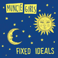 Muncie Girls - Fixed Ideals cd