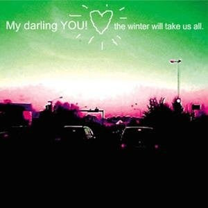 My Darling YOU! - The Winter Will Take Us All EP cdep