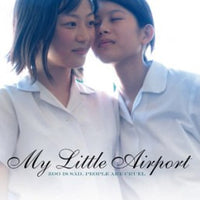 My Little Airport - Zoo Is Sad, People Are Cruel cd