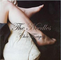 Needles - Choc Toxique cd