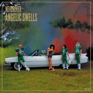 Neverever - Angelic Swells cd/lp