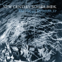 New Century Schoolbook - The Happy Detective EP 7""