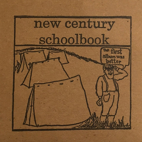 New Century Schoolbook - The First Album Was Better cd