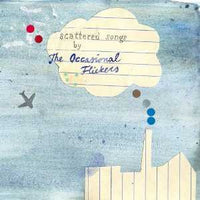 Occasional Flickers - Scattered Songs cd